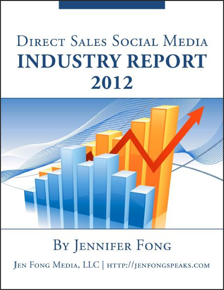2012 Direct Sales Social Media Industry Report by Jennifer Fong