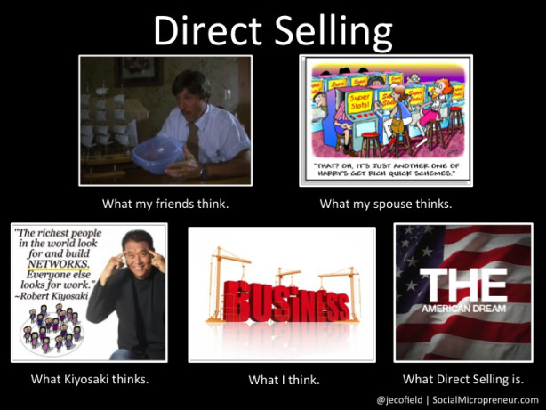 direct_selling_what_my_friends_think_meme